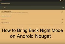 How to Bring Back Night Mode on Android Nougat
