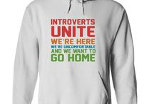Gift Ideas: T-Shirts for Introverts / As an introvert, I was happy to see these t-shirt for introverts. Many are downright funny, having the best t-shirt sayings.