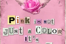 PINK / by Kim Collister
