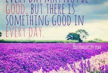 """Positive life tips :) / """"Deixar um mundo um pouco melhor que aquilo que encontrei"""""""