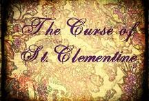 The Curse of St. Clementine / by Jennifer Brigitte