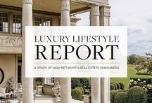 Luxury Lifestyle Report / Sotheby's International Realty Luxury Lifestyle Report: A Study of High Net Worth Consumers