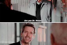 Dr House / What, all of you?