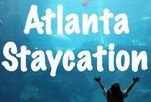 Atlanta Staycation / by Samantha Miller