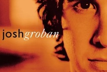The Music of Josh Groban / Simply--The Most Amazing Voice On The Planet! / by ~TRAIL CRUZER~
