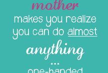 MOMMY SAYINGS