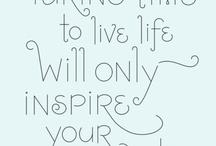 INSPIRATION / by Carol Wilson