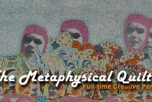 Metaphysical Quilter