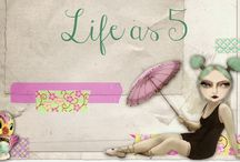 Life as 5 / by Lindsay Roth