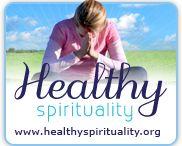 Healthy Spirituality / http://www.healthyspirituality.org