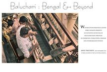 Save The Date For Baluchari: Bengal and Beyond / As the day inches closer, here are some of the reminders for our Event on Baluchari which aims to revive the tradition. Do not Forget to Save The Date