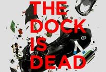 The Dock Is Dead