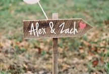 Wedding Signage  / Think about collecting between now and the wedding day, items that you can use around the ceremony/reception venue to personalize your day!