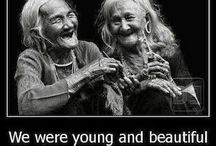 OLD , WISE AND BEAUTIFUL