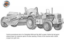 Caterpillar's model 630A scraper / Although the Cat 630A was a significant improvement on its predecessor, it didn't have hydraulic controls and was soon surpassed by the 630B.    In order to remain competitive in the rapidly evolving motor scraper marker, early in 1959, Caterpillar began a fairly radical redesign of their popular DW20 series G tractor scraper.  The end product was the model 630A, introduced in 1960, second in the 600 series of Cat motor scrapers (the first was the 619).