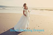 Beach Wedding Dresses / A variety of custom wedding dresses, evening dresses, bridesmaid dresses.