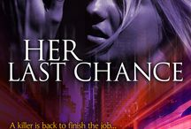 Her Last Chance / Book #2 in the HER ~ Romantic Suspense Series / by Toni Anderson