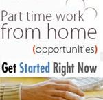 Part Time Jobs / Part time work from home is easily found on the internet. I would say many of them are scams! There are some genuine ways to make money from home with part time work on the internet, and I will share some of my ideas about online part time jobs with you...
