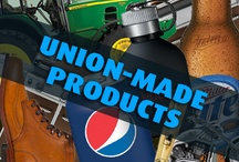 Union Made Products / by Jeff Debbie Forrest