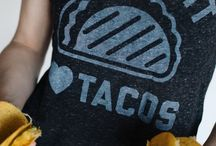Tacos / by Justine May