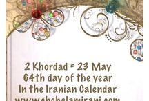 2 Khordad = 23 May / 64th day of the year In the Iranian Calendar www.chehelamirani.com