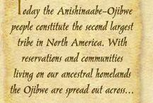 Anishinaabe / Celebrating my ancestors the Anishnaabe. We believe our ancestors were Ojibwe (called Chippewa in the US).