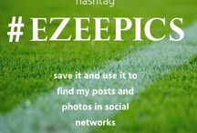 #EZEEPICS / My hashtag around the social networks