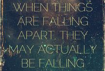 Inspirational Quotes/things