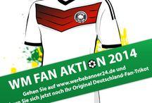 Fussball Weltmeisterschaft / Sichern Sie sich Ihr Fan-Trikot zur Fussballweltmeisterschaft 2014 - Event-Banner - Banner für Großveranstaltungen