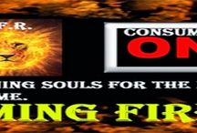 CONSUMING FIRE RADIO / Spreading the Gospel around the Globe for the Kingdom of GOD.