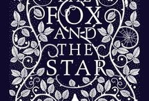 The Fox and the Star: Waterstones Book of the Year / The Waterstones Book of the Year. A beautiful story for young and old by the award-winning designer Coralie Bickford-Smith.