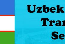 Uzbek Translation Services Resources / TridIndia company offering high quality and 100% accrate professional Uzbek Translation at excellent prices.