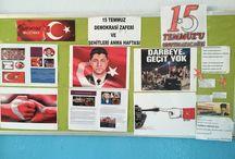 15 Temmuz Demokrasi Zafer'i ve Şehitlerini Anma / 15 temmuz demokrasi Zafer'i ve şehitlerini anma haftası için sınıfımızda oluşturduğunuz pano