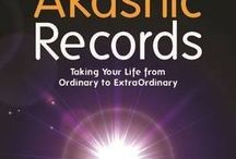 Akashic Records / Accessing the Akashic Records through psychic abilities for divination, spirituality, past lives and the future.
