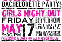 bachelorette party! / Cause girls, we wanna have fun