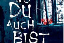 """Wo du auch bist / Fundstücke aus und um den Psychothriller """"Wo du auch bist"""" von Kerstin Bätz"""