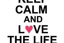 Keep Calm / My favorites