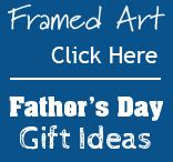 Fathers Day Wall Art / Stop by our webshop and pick up a great present for dad! A great birthday present, fathers day gift or even just because! We have a wide range of artwork and frame sizes so you can find that perfect gift!