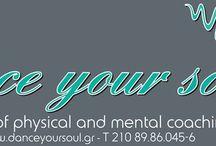 Dance your soul / Τώρα είναι η ώρα για να ξεκινήσεις κάτι νέο!  www.danceyoursoul.gr