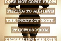 Body Acceptance / Body Positivity Quotes