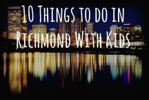 Richmond Virginia with Kiddos / Richmond is pretty close to Washington, D.C. and is. a great place for a quick weekend getaway!