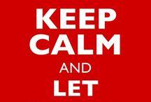 Keep Calm... / by Ximena Lara