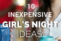 Girls night ideas