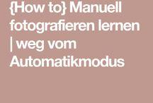 Manuell fotografieren