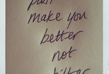 ~Quotes to live by~ / by Brittanie Heuermann