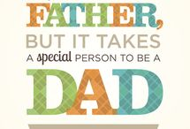 ♥ Fathers Day ♥ / Father's Day is a celebration honoring fathers and celebrating fatherhood, paternal bonds, and the influence of fathers in society.