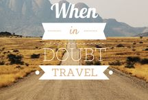Travel Inspiration / My favourite travel sayings / quotes