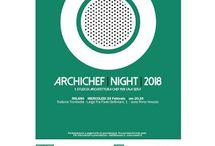 Archichef Night: cinque architetti chef per una sera 28 febbraio Milano