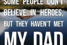 Fatherhood Quotes / Quotes about fatherhood and our loving dads.