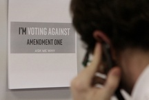 Volunteers against Amendment One / by Protect ALL